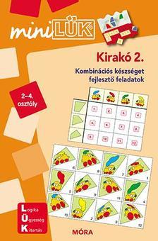 Kirakó 2. - miniLÜK - Kombinációs készséget fejlesztő füzet 2-4.