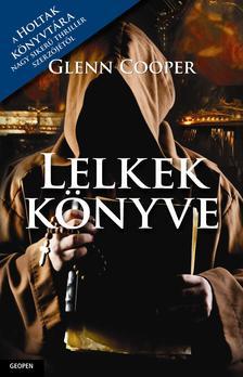 Glenn Cooper - A lelkek könyve