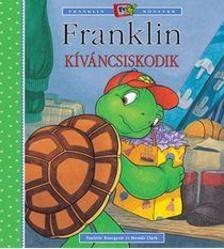 - Franklin kíváncsiskodik