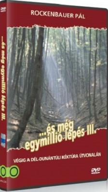 ROCKENBAUER PÁL - ÉS MÉG EGYMILLIÓ LÉPÉS III.