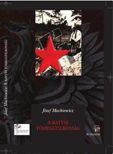 Józef Mackiewicz - A katyni tömeggyilkosság ***