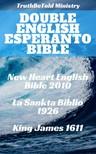 Joern Andre Halseth, Ludwik Lejzer Zamenhof, TruthBeTold Ministry - Double English Esperanto Bible [eKönyv: epub, mobi]