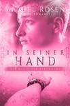 Rosen Marcel - In seiner Hand - Die Magie der Berührung: Gay Romance [eKönyv: epub,  mobi]