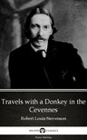 Delphi Classics Robert Louis Stevenson, - Travels with a Donkey in the Cevennes by Robert Louis Stevenson (Illustrated) [eKönyv: epub,  mobi]