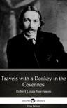 Delphi Classics Robert Louis Stevenson, - Travels with a Donkey in the Cevennes by Robert Louis Stevenson (Illustrated) [eKönyv: epub, mobi]