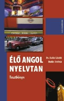 BUDAI LÁSZLÓ DR. - ÉLŐ ANGOL NYELVTAN - TESZTKÖNYV -