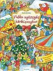 Guido Wandrey - Vidám nyüzsgés karácsonykor - KEMÉNY BORÍTÓS