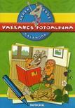 Dibás Gabriella - Kerek erdei kalandok: Vakkancs fotóalbuma - Színes matricamelléklettel<!--span style='font-size:10px;'>(G)</span-->