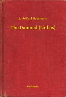 Joris-Karl Huysmans - The Damned (La-bas) [eKönyv: epub, mobi]