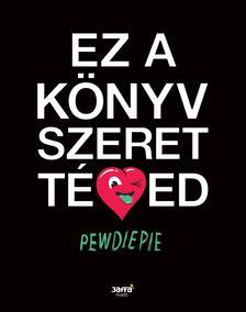 PewDiePie - Ez a könyv szeret téged ###