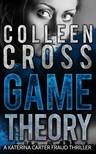 Cross Colleen - Game Theory [eKönyv: epub, mobi]