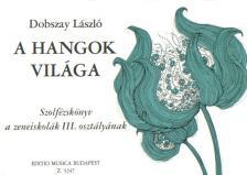 - A HANGOK VILÁGA III