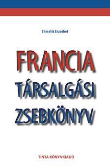 Chmelik Erzsébet - Francia társalgási zsebkönyv
