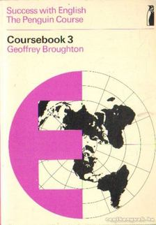 Broughton, Geoffrey - Success with English - The Penguin Course Coursebook 3 [antikvár]