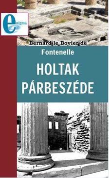 Bernard le Bovier de Fontenelle - Holtak párbeszéde