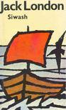Jack London - Siwash und andere Geschichten [antikvár]