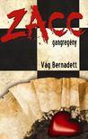 Vág Bernadett - Zacc [antikvár]