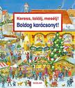 Susanne Gernhäuser - Keress, találj, mesélj! Boldog karácsonyt!<!--span style='font-size:10px;'>(G)</span-->