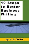 Colby H.E: - 10 Steps to Better Business Writing [eKönyv: epub,  mobi]