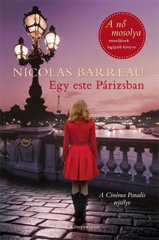 Nicolas Barreau - Egy este Párizsban - A Cinéma Paradis rejtélye