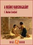 Crawford, F. Marion - A bizánci rabszolgalány [eKönyv: epub,  mobi]