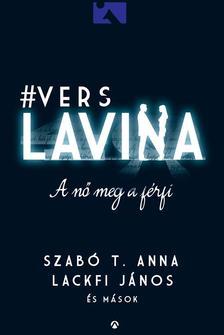 Szabó T. Anna - Lackfi János - A nő meg a férfi - Verslavina