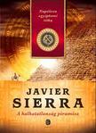 Javier Sierra - A halhatatlanság piramisa<!--span style='font-size:10px;'>(G)</span-->