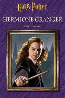 - - Harry Potter - Hermione Granger - Képes kalauz
