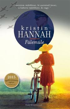 Hannah, Kristin - Fülemüle