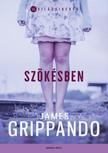 James Grippando - Szökésben [eKönyv: epub, mobi]<!--span style='font-size:10px;'>(G)</span-->