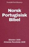 TruthBeTold Ministry, Joern Andre Halseth, Det Norske Bibelselskap, Jo?o Ferreira - Norsk Portugisisk Bibel [eKönyv: epub,  mobi]