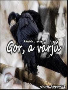 Wing Vivien - Gor, a varjú [eKönyv: pdf, epub, mobi]
