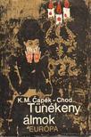 Capek-Chod, K.M. - Tünékeny álmok [antikvár]