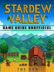 Yuw The - Stardew Valley Game Guide Unofficial [eKönyv: epub,  mobi]