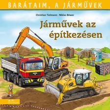 Christian Tielmann - Járművek az építkezésen