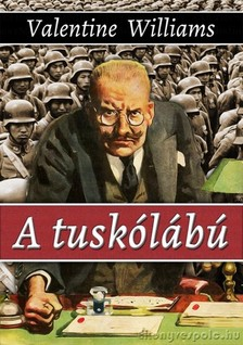 Valentine Williams - A tuskólábú [eKönyv: epub, mobi]