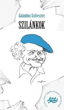 Galambos Szilveszter - Szilánkok - Ludas Matyi legjobb aforizmái 1958-93 között