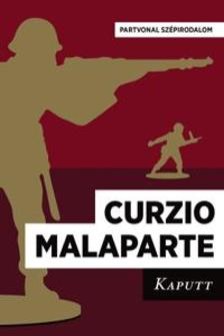 Malaparte, Curzio - Kaputt ###
