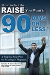 Barnes Kathy M. - How to Get the Raise You Want in 90 Days or Less [eKönyv: epub,  mobi]