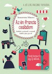 Samantha Vérant - Az én francia családom [eKönyv: epub, mobi]<!--span style='font-size:10px;'>(G)</span-->
