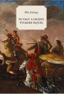 Illés György - TE VAGY A LEGÉNY, TYUKODI PAJTÁS
