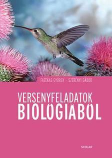 Fazekas György, Szerényi Gábor - Versenyfeladatok biológiából