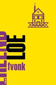 Erlend Loe - Fvonk