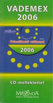 Kárpáti Judit - Vademex 2006 [antikvár]