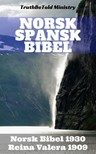 TruthBeTold Ministry, Joern Andre Halseth, Det Norske Bibelselskap, Cipriano De Valera - Norsk Spansk Bibel [eKönyv: epub, mobi]