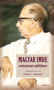 - Magyar Imre centenáriumi emlékkönyv