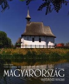Fucskár Ágnes, Fucskár József Attila - Magyarország rejtőzködő kincsei