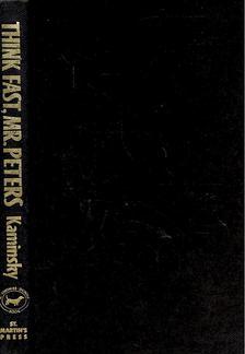 KAMINSKY, STUART - Think Fast, Mr. Peters [antikvár]