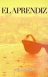 Poveda Pablo - El Aprendiz - Una historia de amor,  suspense y misterio [eKönyv: epub,  mobi]