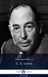 C. S. Lewis - Delphi Complete Works of C. S. Lewis (Illustrated) [eKönyv: epub,  mobi]